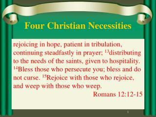 Four Christian Necessities