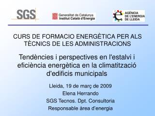 CURS DE FORMACIO ENERGÈTICA PER ALS TÈCNICS DE LES ADMINISTRACIONS