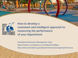 How to develop a  consistent and intelligent approach to measuring the performance  of your department