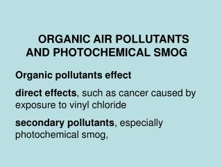 ORGANIC AIR POLLUTANTS  AND PHOTOCHEMICAL SMOG