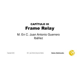 CAPÍTULO III Frame Relay