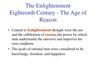 The Enlightenment Eighteenth Century - The Age of Reason