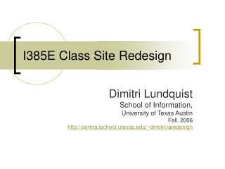 I385E Class Site Redesign Dimitri Lundquist