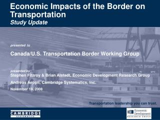 Economic Impacts of the Border on Transportation