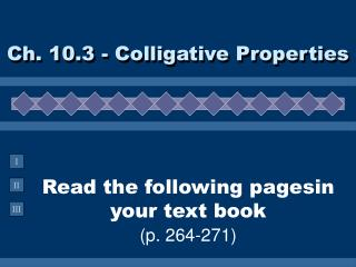 Read the following pagesin your text book (p. 264-271)