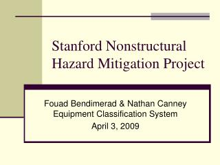 Stanford Nonstructural Hazard Mitigation Project