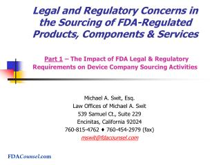 Legal and Regulatory Concerns in the Sourcing of FDA-Regulated Products, Components  Services   Part 1   The Impact of