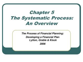 Chapter 5 The Systematic Process: An Overview