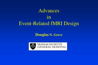 Advances  in  Event-Related fMRI Design