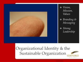 Organizational Identity  & the  Sustainable Organization