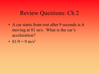 Review Questions: Ch 2