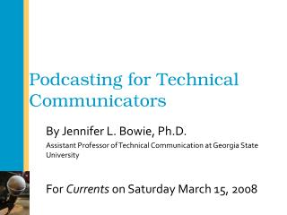 Podcasting for Technical Communicators