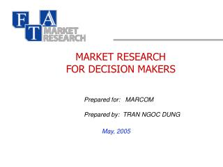 MARKET RESEARCH FOR DECISION MAKERS