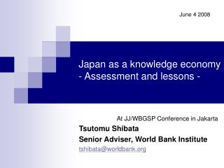 Japan as a knowledge economy - Assessment and lessons -