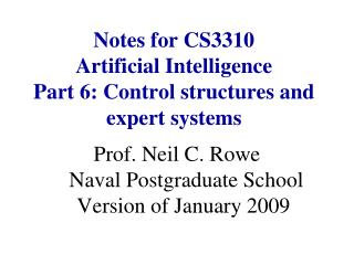 Notes for CS3310  Artificial Intelligence Part 6: Control structures and expert systems