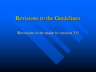 Revisions to the Guidelines