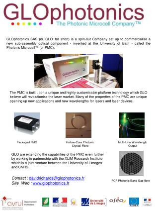 Contact : davidrichards@glophotonics.fr Site  Web :  www.glophotonics.fr