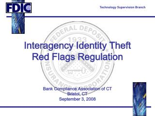 Interagency Identity Theft  Red Flags Regulation