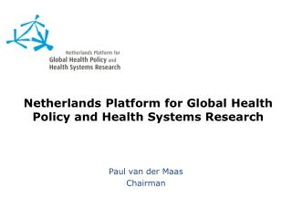 Netherlands Platform for Global Health Policy and Health Systems Research