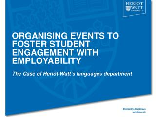ORGANISING EVENTS TO FOSTER STUDENT ENGAGEMENT WITH EMPLOYABILITY