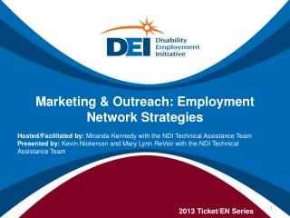 Marketing & Outreach: Employment Network Strategies