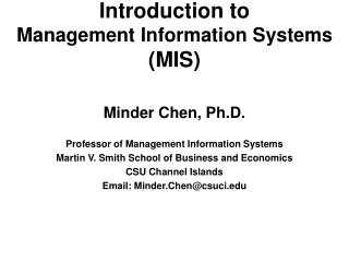 Introduction to  Management Information Systems  (MIS)