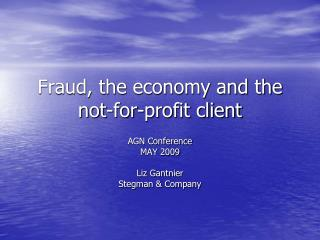 Fraud, the economy and the not-for-profit client