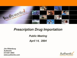 FDA Prescription Drug Importation - Public Meeting April 14, 2004