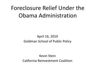 Foreclosure Relief Under the Obama Administration