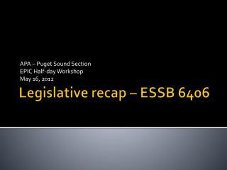 Legislative recap – ESSB 6406