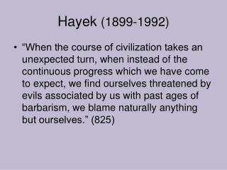 Hayek  (1899-1992)