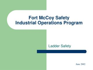 Fort McCoy Safety Industrial Operations Program