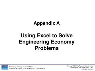 Appendix A Using Excel to Solve Engineering Economy Problems
