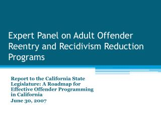 Expert Panel on Adult Offender Reentry and Recidivism Reduction Programs