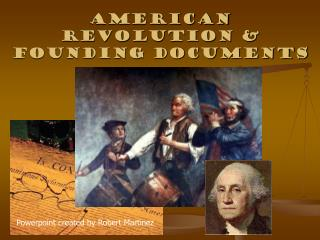 American Revolution & Founding Documents