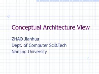 Conceptual Architecture View