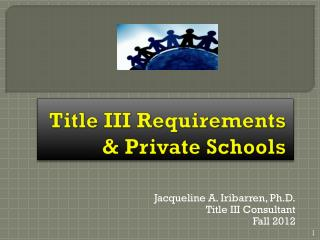 Title III Requirements & Private Schools