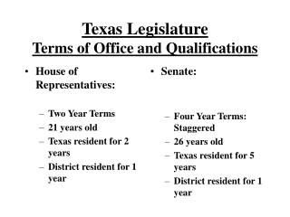 Texas Legislature Terms of Office and Qualifications