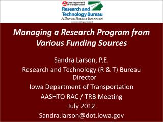 Managing a Research Program from Various Funding Sources