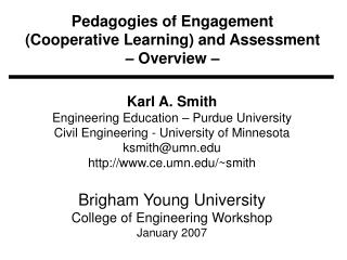 Pedagogies of Engagement  (Cooperative Learning) and Assessment – Overview –