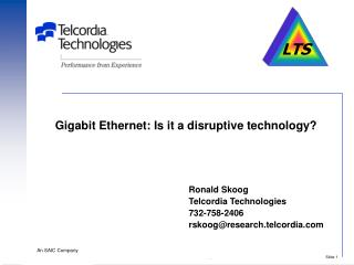 Gigabit Ethernet: Is it a disruptive technology?