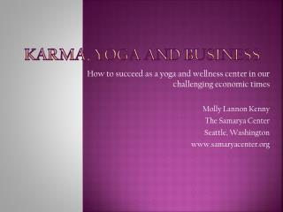 Karma, Yoga and Business