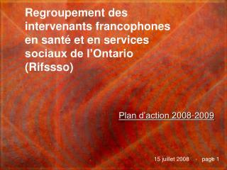 Regroupement des intervenants francophones en santé et en services sociaux de l'Ontario  (Rifssso)