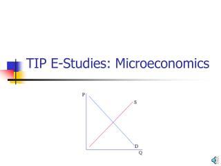 TIP E-Studies: Microeconomics