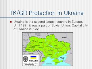 TK/GR Protection in Ukraine