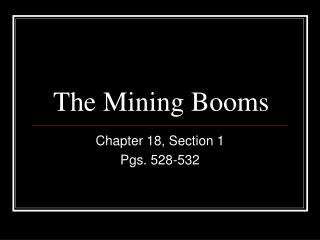 The Mining Booms