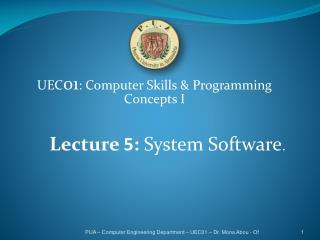 UEC 01 : Computer Skills & Programming Concepts I