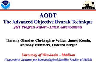 AODT  The Advanced Objective Dvorak Technique JHT Progress Report - Latest Advancements