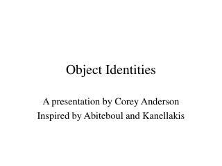 Object Identities