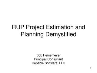 RUP Project Estimation and Planning Demystified